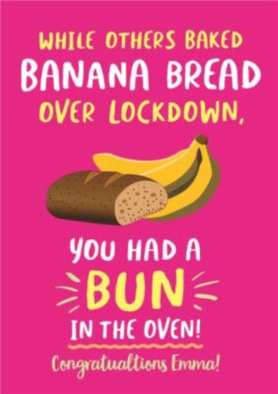 Funny Covid Baked Banana Bread Bun In The Oven New Baby Card