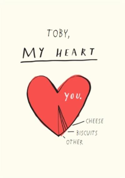 Youre My Heart Personalised Card