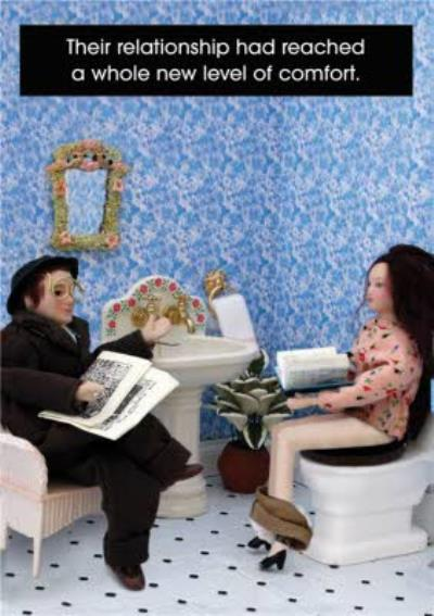 Funny Toilet Relationship Reached New Level Of Comfort Card