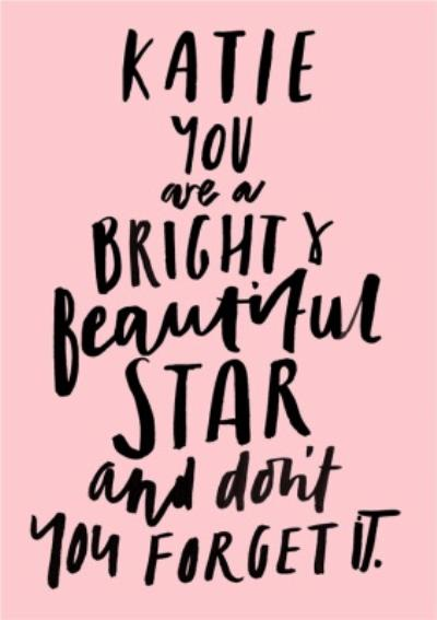 Personalised Name You Are A Bright Beautiful Star Card