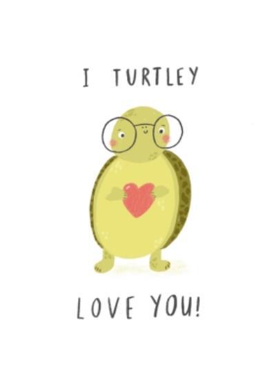 I Turtley Love You Cute Turtle Card