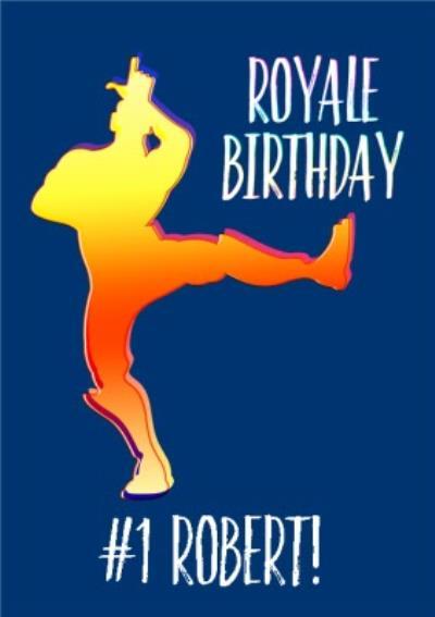 Birthday Card Battle Royale Royale Birthday