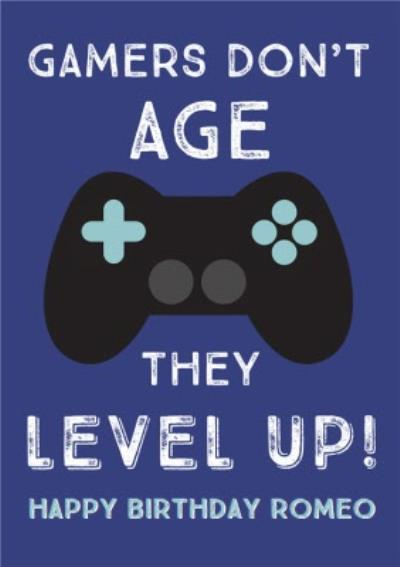 Gamers Don't Age They Level Up Happy Birthday Card