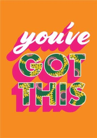 You've Got This Pattern Typographic Card