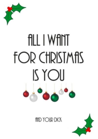 Typographical All I Want For Christmas Is You Card