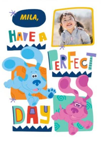Blue's Clues Blue And Magenta Have A Perfect Day Photo Upload Birthday Card