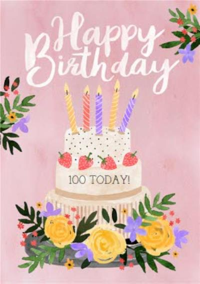 Traditional Illustrated 100 Today Birthday Cake Card