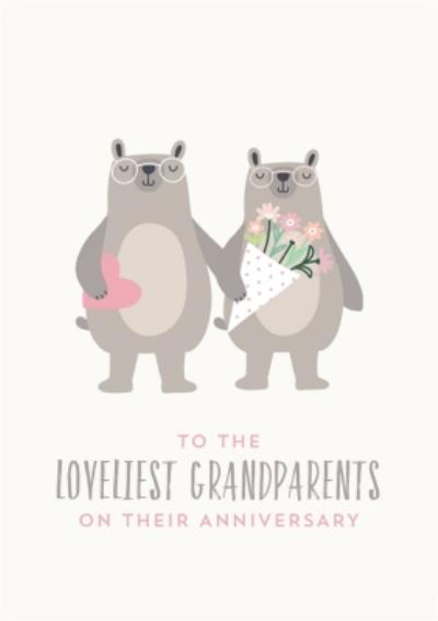 Anniversary Card to the loveliest Grandparents