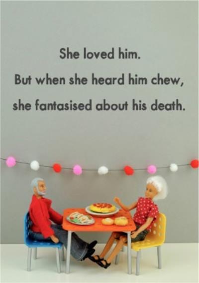 Funny Dolls When She Heard Him Chew Card
