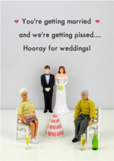 Funny Rude Yay You Are Getting Married Card