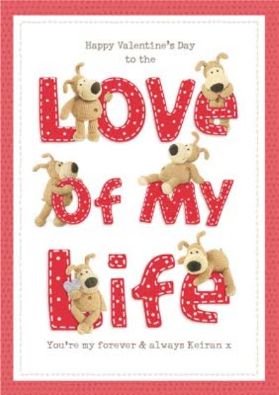Cute Boofle To the Love Of My Life Valentine's Day Card
