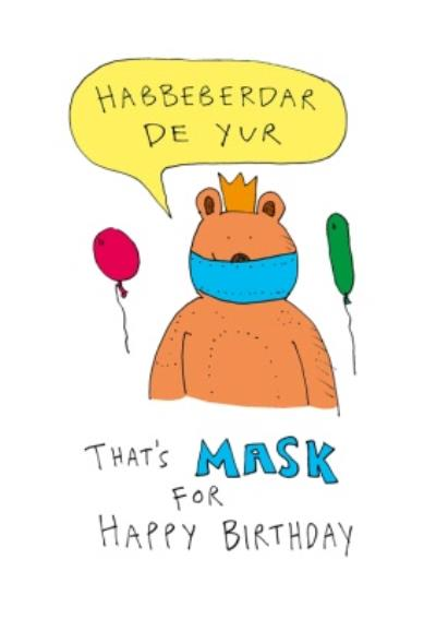 Mask For Happy Birthday Funny Card