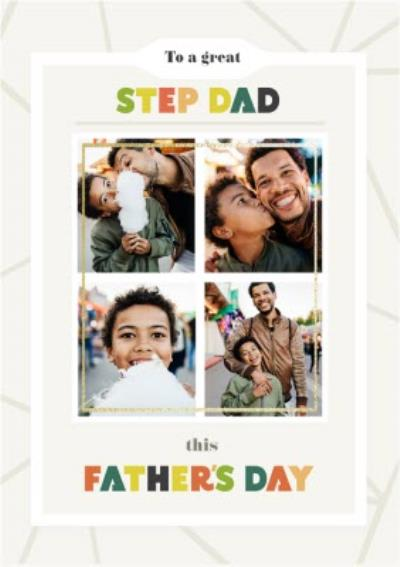 To A Great Step Dad This Father's Day Photo Upload Card