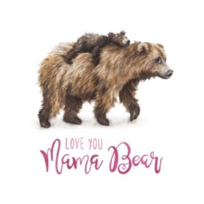 Bear Love You Mama Bear Card