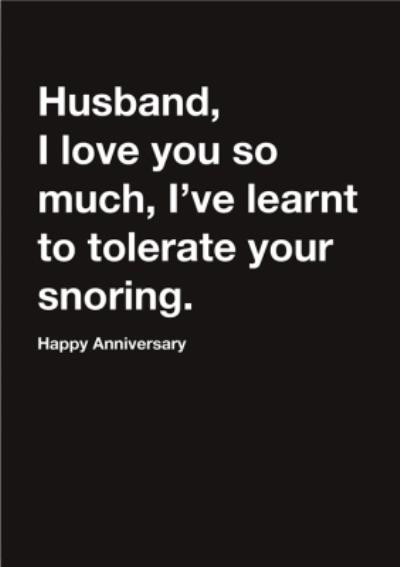 Carte Blanche Husband Tolerate snoring Happy Birthday Card