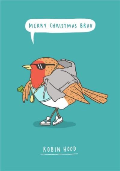 Fun Merry Christmas Bruv Robin Hood Pun Card