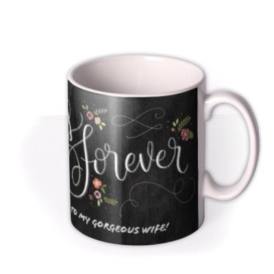 Happy Anniversary Always and Forever Chalkboard Personalised Mug