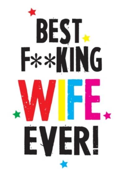 Funny Cheeky Chops Best Wife Ever Card