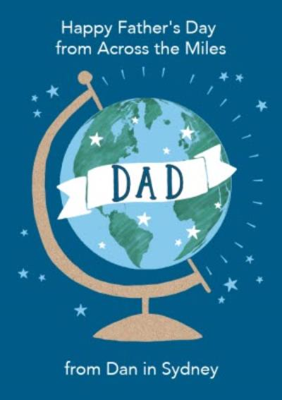 Simplistic Illustration Desk Globe Happy Fathers Day Across The Miles Card