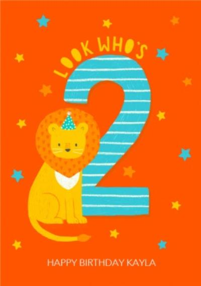 Cute Lion Look Who's 2 Birthday Card
