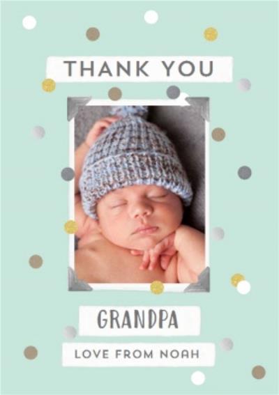 Confetti Thank You Grandpa Photo Upload Card