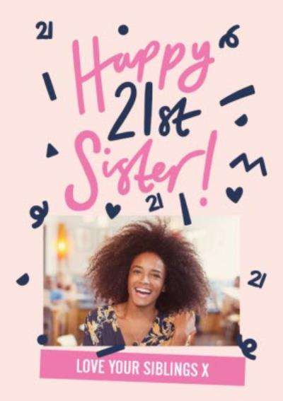 Pink and dark blue lettering Happy 21st Sister personalised Birthday Card