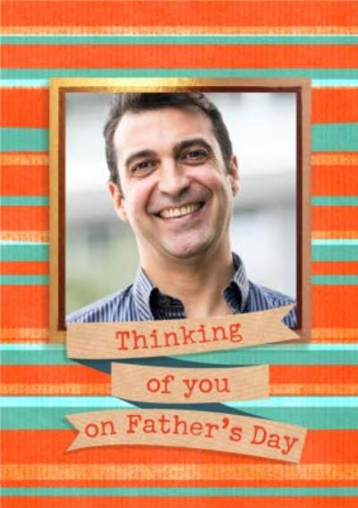 Thinking Of You On Father's Day Striped Photo Upload Card