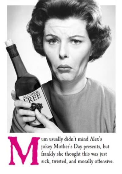 Mother's Day Card - Funny Card - Wine