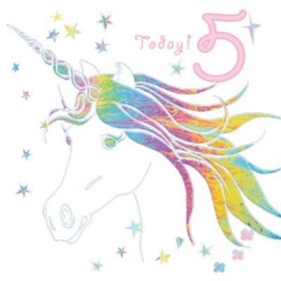 Milticoloured Unicorn Stars 5 Today Birthday Card