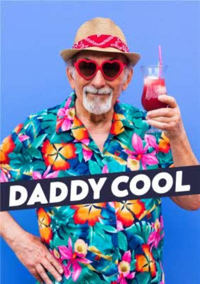 Funny Daddy Cool Father's Day Card