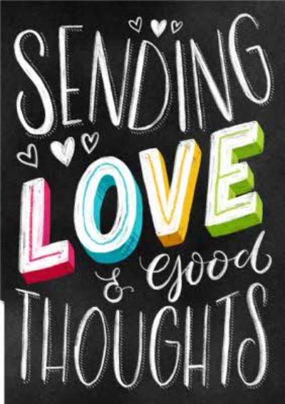 Chalkboard Letters Sending Love & Good Thoughts Card