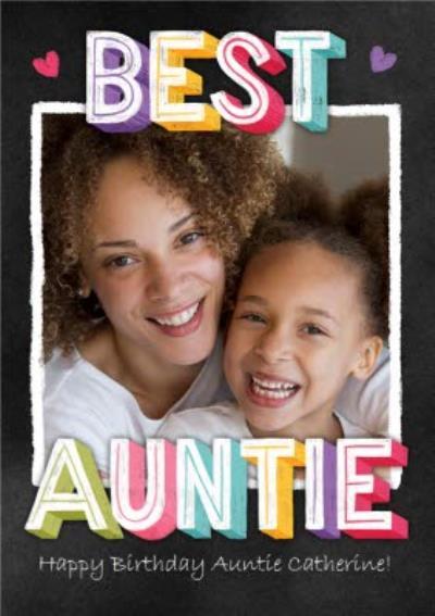 Best Auntie Birthday card - Chalk Lettering - Photo Upload