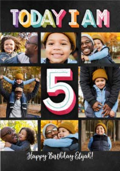 Today I Am 5 Multi Photo Upload Birthday Card