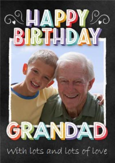 Photo Upload Happy Birthday Grandad Card