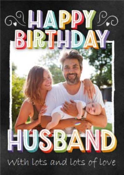 Photo Upload Happy Birthday Husband Card