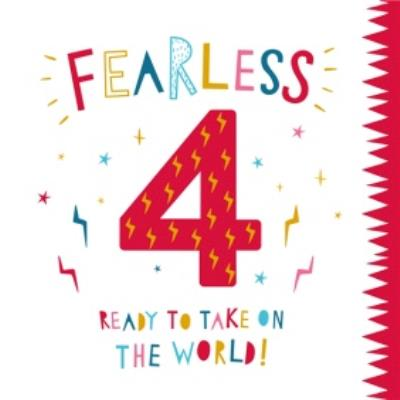 Fearless Four Ready To Take On The World Red Four Birthday Card