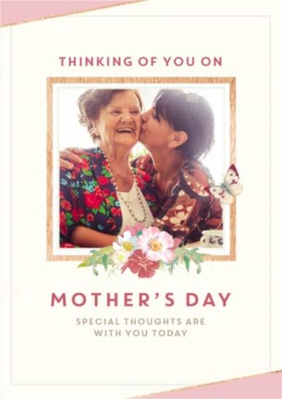 Thinking Of You On Mother's Day Photo Upload Card