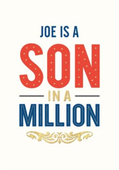 Personalised Name Son In A Million Birthday Card