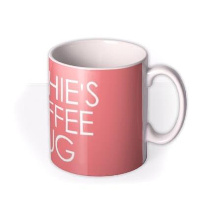 Pink Name Coffee Personalised Mug