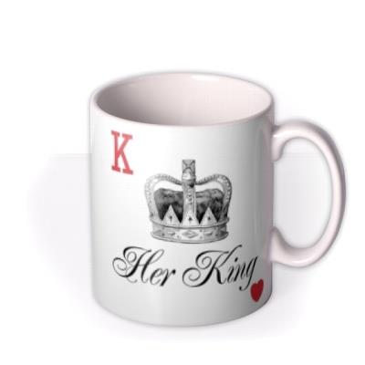 His QueenHer King King Of Hearts Play Card Valentines Day Typographic Mug