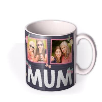Mum Mug - Photo Upload