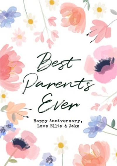 Best Parents Ever Floral Watercolour Anniversary Card