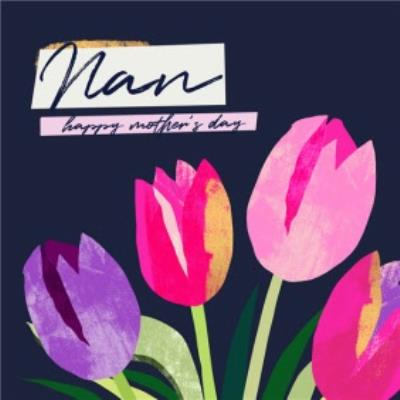 Nan Happy Mother's Day Tulip Card