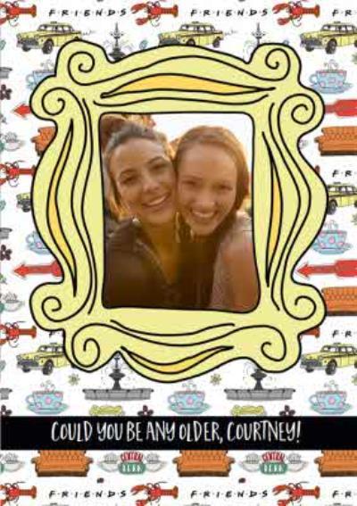 Friends TV Photo upload Birthday Card