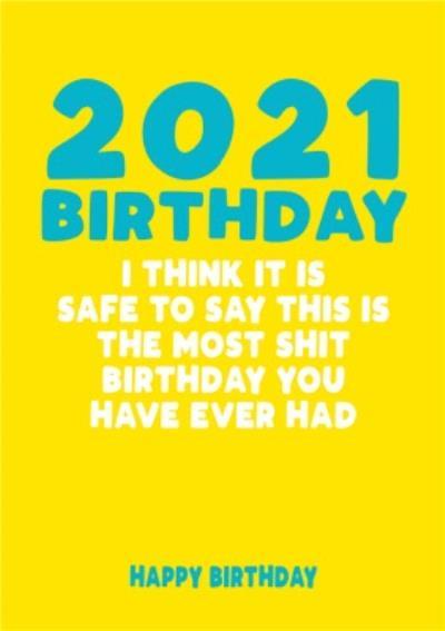 2021 Shit Birthday Card
