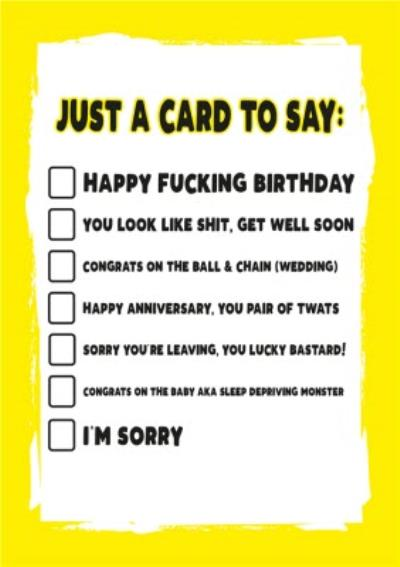 Funny Rude Just A Card To Say Card