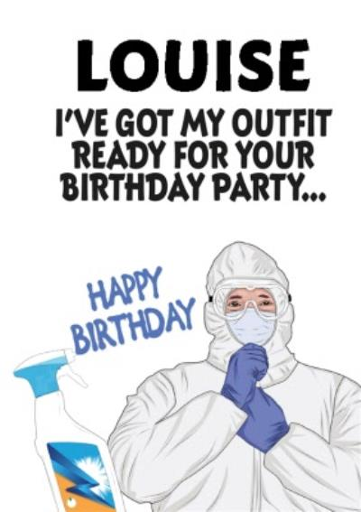 Ive Got My Outfit Ready For Your Party Personalised Card