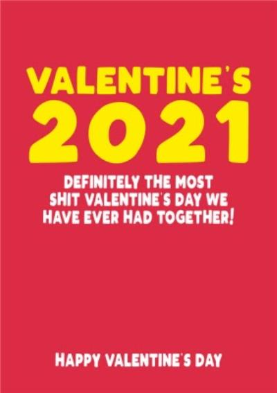 Valentine's 2021 Funny Typographic Rude Card