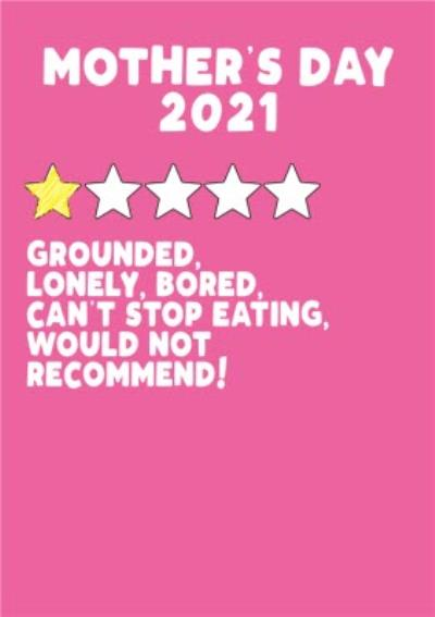 Mothers Day 2021 Grounded Lonely Bored Funny Card