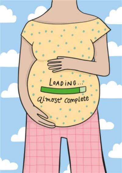 Pregnant lady Holding Belly Loading Almost Complete Card